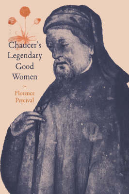 Chaucer's Legendary Good Women - Cambridge Studies in Medieval Literature (Hardback)