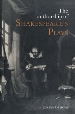 The Authorship of Shakespeare's Plays: A Socio-linguistic Study (Hardback)