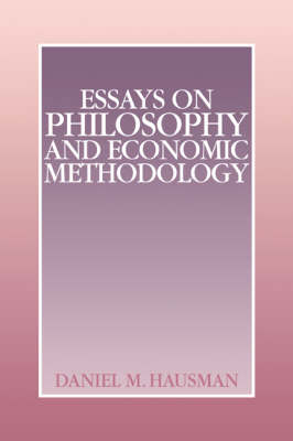Essays on Philosophy and Economic Methodology (Hardback)