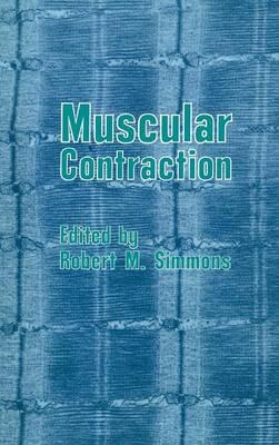 Muscular Contraction (Hardback)