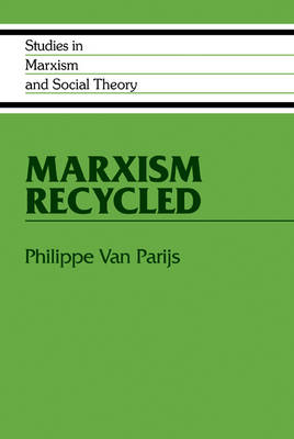 Marxism Recycled - Studies in Marxism and Social Theory (Hardback)