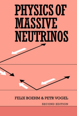 Physics of Massive Neutrinos (Hardback)