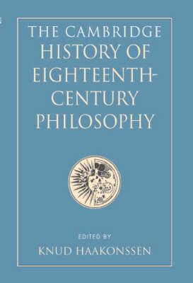 The Cambridge History of Eighteenth-Century Philosophy 2 Volume Hardback Boxed Set (Hardback)