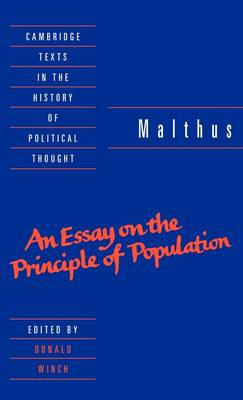 Cambridge Texts in the History of Political Thought: Malthus: 'An Essay on the Principle of Population' (Hardback)