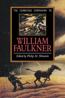 The Cambridge Companion to William Faulkner - Cambridge Companions to Literature (Hardback)
