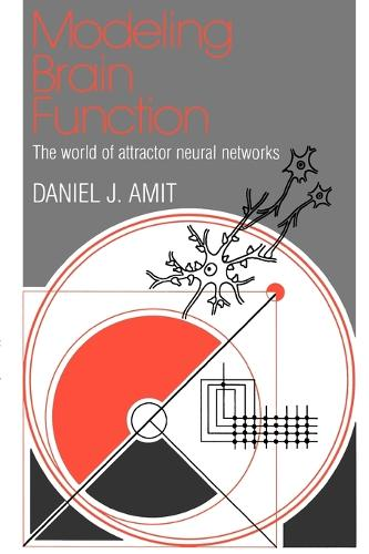 Modeling Brain Function: The World of Attractor Neural Networks (Paperback)