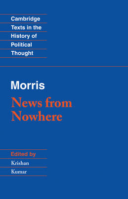 Cambridge Texts in the History of Political Thought: Morris: News from Nowhere (Paperback)