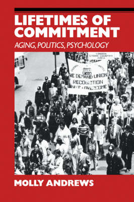 Lifetimes of Commitment: Ageing, Politics, Psychology (Paperback)