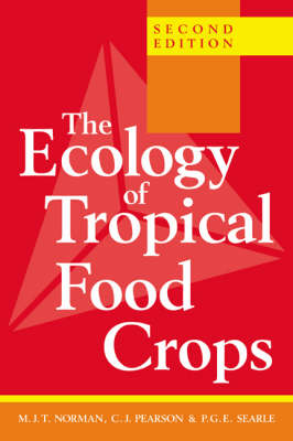 The Ecology of Tropical Food Crops (Paperback)