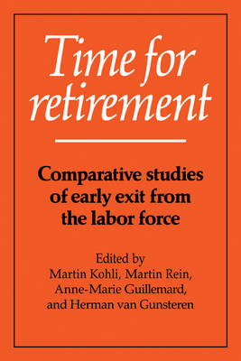 Time for Retirement: Comparative Studies of Early Exit from the Labor Force (Paperback)