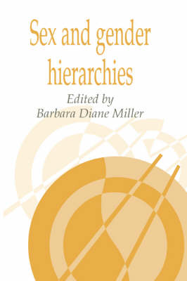 Sex and Gender Hierarchies - Publications of the Society for Psychological Anthropology 4 (Paperback)