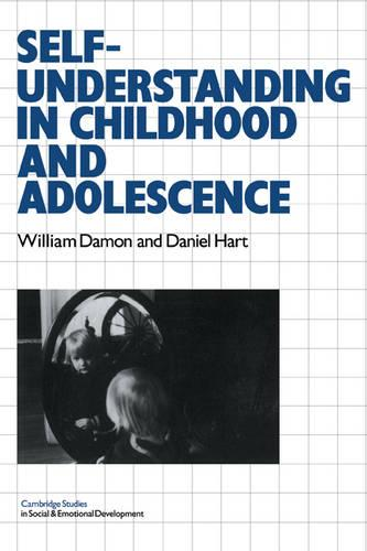 Self-Understanding in Childhood and Adolescence - Cambridge Studies in Social and Emotional Development (Paperback)