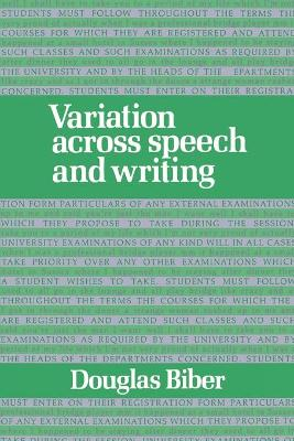 Variation across Speech and Writing (Paperback)