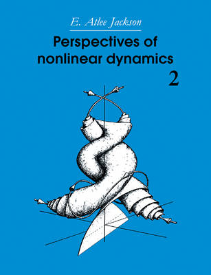 Perspectives of Nonlinear Dynamics: Volume 2 (Paperback)