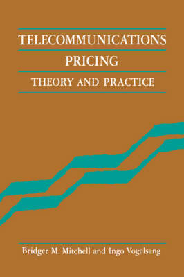 Telecommunications Pricing: Theory and Practice (Paperback)