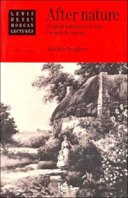 After Nature: English Kinship in the Late Twentieth Century - Lewis Henry Morgan Lectures (Paperback)