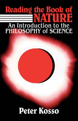 Reading the Book of Nature: An Introduction to the Philosophy of Science (Paperback)