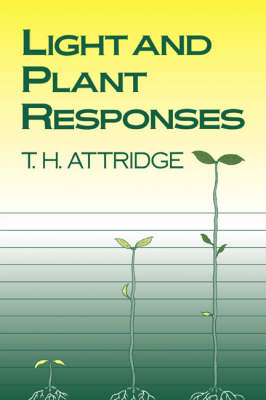Light and Plant Responses: A Study of Plant Photophysiology and the Natural Environment (Paperback)