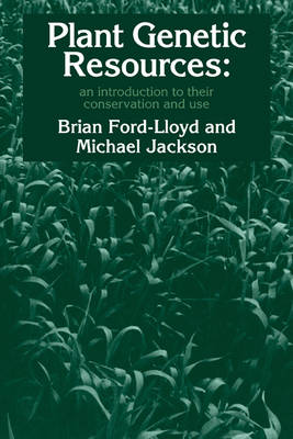 Plant Genetic Resources: An Introduction to their Conservation and Use (Paperback)
