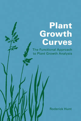 Plant Growth Curves: The Functional Approach to Plant Growth Analysis (Paperback)