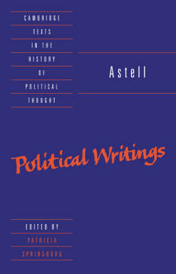 Cambridge Texts in the History of Political Thought: Astell: Political Writings (Paperback)