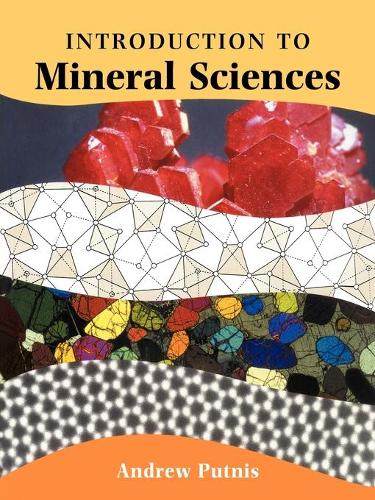 An Introduction to Mineral Sciences (Paperback)