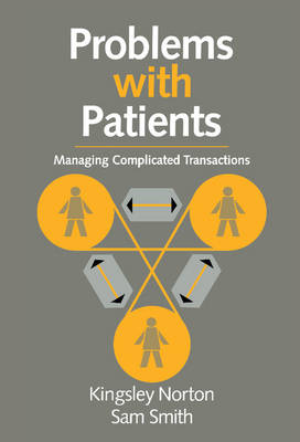 Problems with Patients: Managing Complicated Transactions (Hardback)