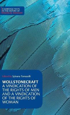 Wollstonecraft: A Vindication of the Rights of Men and a Vindication of the Rights of Woman and Hints - Cambridge Texts in the History of Political Thought (Hardback)