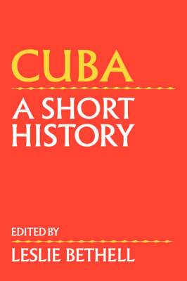 Cuba: A Short History (Hardback)