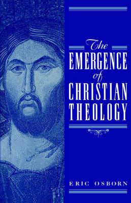 The Emergence of Christian Theology (Hardback)