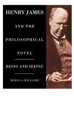 Henry James and the Philosophical Novel (Hardback)
