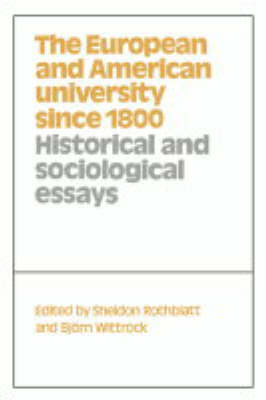 The European and American University since 1800 (Hardback)