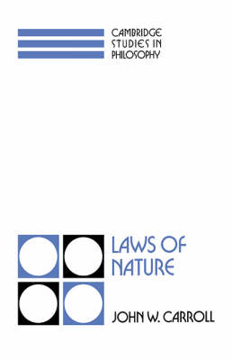 Laws of Nature - Cambridge Studies in Philosophy (Hardback)