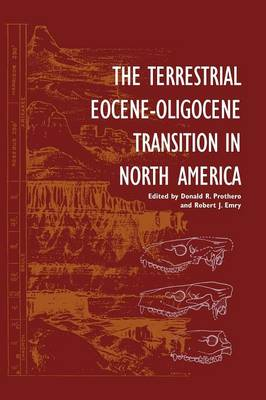 The Terrestrial Eocene-Oligocene Transition in North America (Hardback)