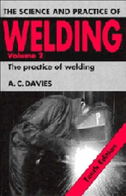 The Science and Practice of Welding: Volume 2 (Paperback)