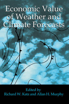 Economic Value of Weather and Climate Forecasts (Paperback)