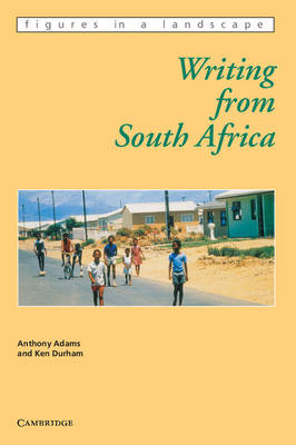 Writing from South Africa - Figures in a Landscape (Paperback)