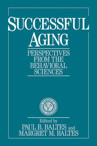European Network on Longitudinal Studies on Individual Development: Successful Aging: Perspectives from the Behavioral Sciences (Paperback)