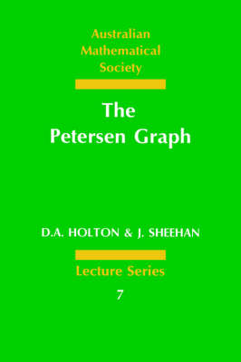 The Petersen Graph - Australian Mathematical Society Lecture Series 7 (Paperback)