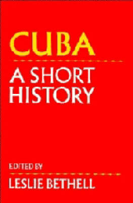 Cuba: A Short History (Paperback)
