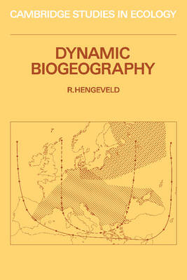 Cambridge Studies in Ecology: Dynamic Biogeography (Paperback)