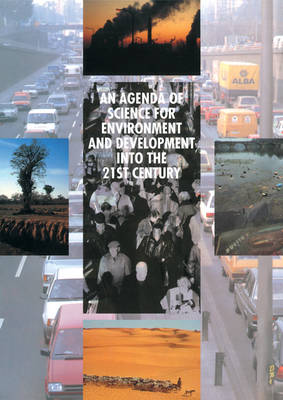 An Agenda of Science for Environment and Development into the 21st Century (Paperback)