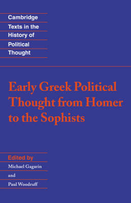 Early Greek Political Thought from Homer to the Sophists - Cambridge Texts in the History of Political Thought (Paperback)