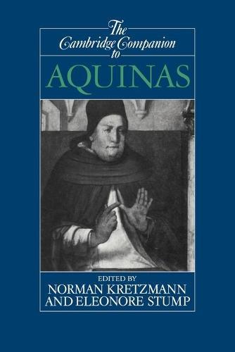 Cambridge Companions to Philosophy: The Cambridge Companion to Aquinas (Paperback)
