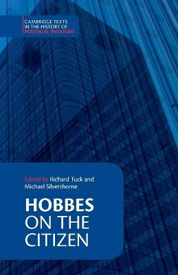 Hobbes: On the Citizen - Cambridge Texts in the History of Political Thought (Paperback)