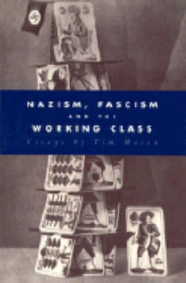 Nazism, Fascism and the Working Class (Paperback)