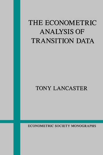 Econometric Society Monographs: The Econometric Analysis of Transition Data Series Number 17 (Paperback)