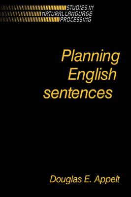 Planning English Sentences - Studies in Natural Language Processing (Paperback)