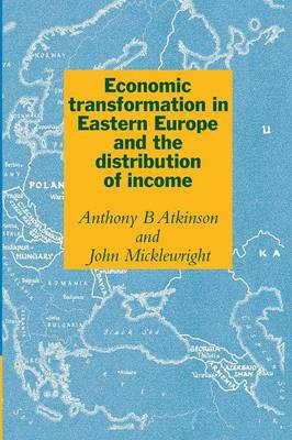 Economic Transformation in Eastern Europe and the Distribution of Income (Paperback)