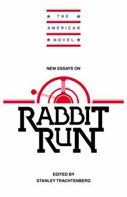 New Essays on Rabbit Run - The American Novel (Paperback)